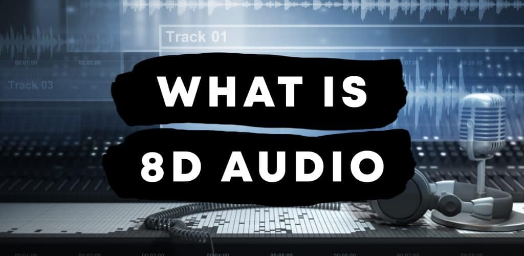 8d Audio Meaning